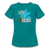 T-Shirts ~ Women's Standard T-Shirt ~ I Can Swing My SWORD SWORD (Women)