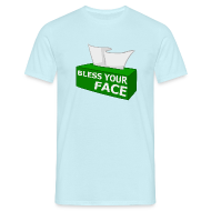 T-Shirts ~ Men's Standard T-Shirt ~ BLESS YOUR FACE