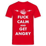 T-Shirts ~ Men's Standard T-Shirt ~ Fuck Calm And Get Angry
