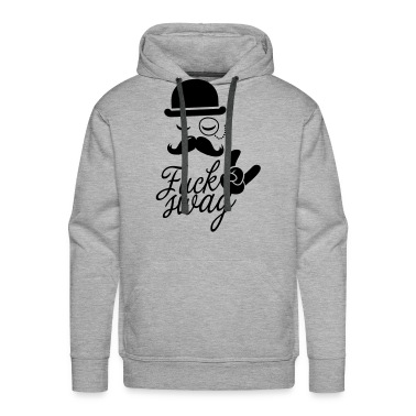 Funny Fuck Swag boss hipster moustache t-shirts Hoodies & Sweatshirts