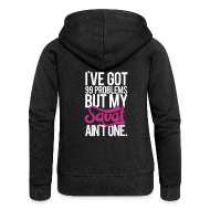 Hoodies & Sweatshirts ~ Women's Hooded Jacket ~ Squat aint one | Womens