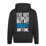 Hoodies & Sweatshirts ~ Men's Hooded Jacket ~ Squat aint one | Mens