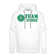 Hoodies & Sweatshirts ~ Men's Hoodie ~ TEAM CATHOLIC