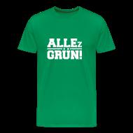 T-Shirts ~ Männer Premium T-Shirt ~ ALLEz GR