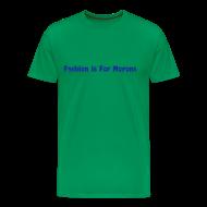 T-Shirts ~ Men's Premium T-Shirt ~ Fashionable Tee