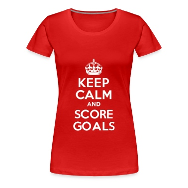 Keep Calm and Score Goals