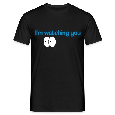 watching you T-Shirts