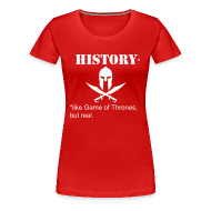 T-Shirts ~ Women's Premium T-Shirt ~ Like Game of Thrones... F