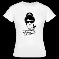 Team Braut – Wie eine Lady T-Shirt