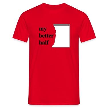 my better half +  your blog etc