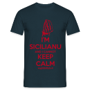 ...Keep calm? Sono siciliano!