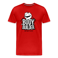 Body Builder Gewichtheber Monster Spruch T-Shirts