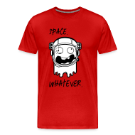 Astronaut Space whatever T-Shirts