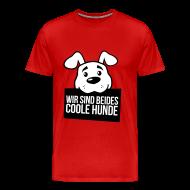 Wir sind beides coole Hunde, Herrchen mit Hund 2c T-Shirts