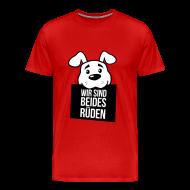Wir sind beides Rüden, Herrchen mit Hund 2c T-Shirts