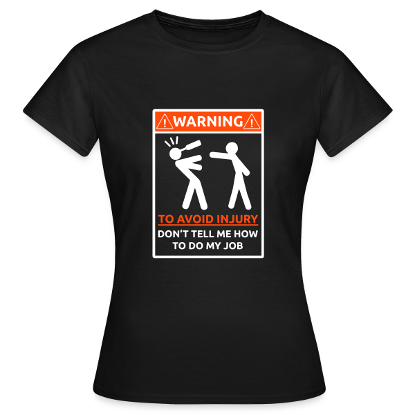 To Avoid Injury - Girlie Shirt