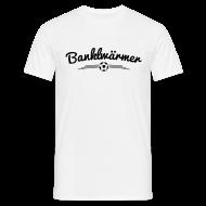 Banklwärmer T-Shirt