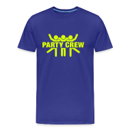 T-shirts ~ Mannen Premium T-shirt ~ Funny party T-shirt Party Crew