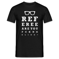 Referee are you fucking blind – Black Edition