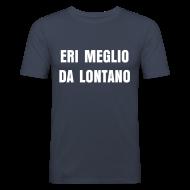 T-shirt Simpatica 'Eri Meglio Da Lontano'