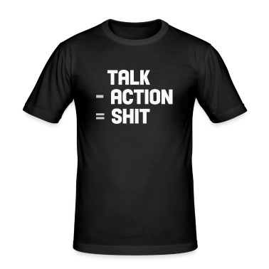 talk - action=shit T-Shirts