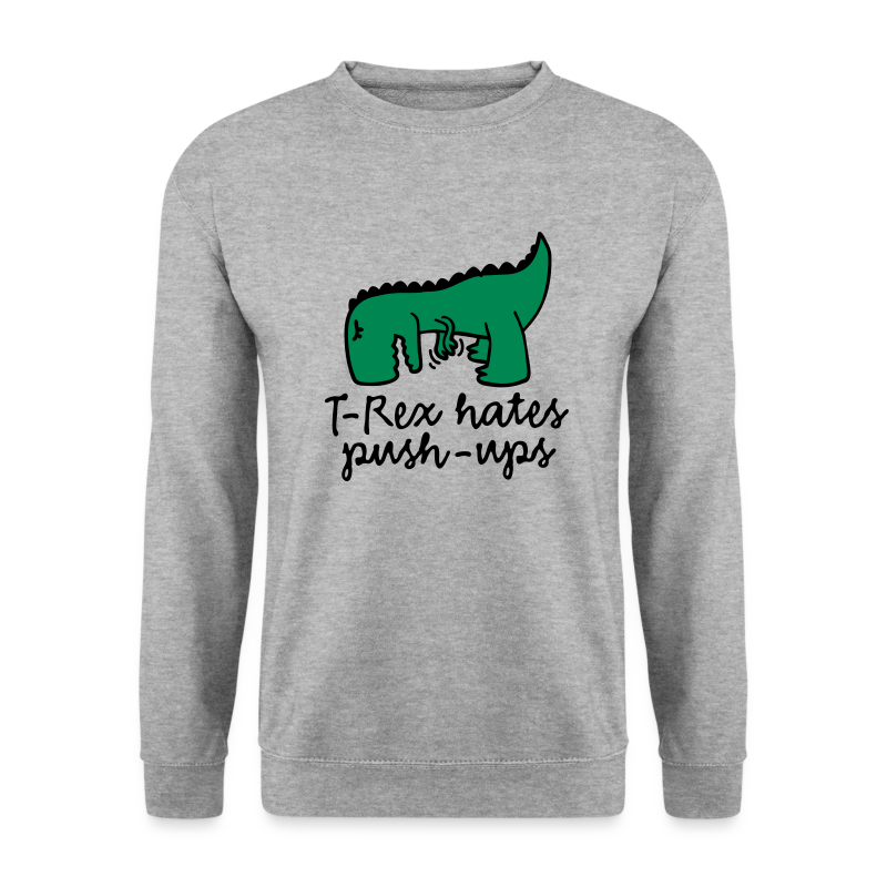 Hate Push-Ups Sweatshirt