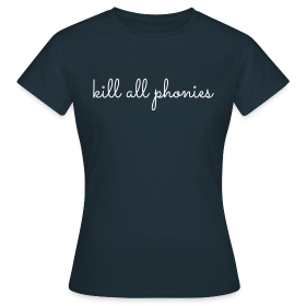 Kill all phonies, V