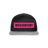 "Casquette ""WADAWOW!"""