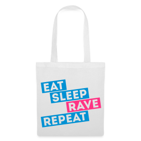 Eat Sleep Rave Repeat Tasche