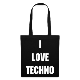 I Love Techno Tasche