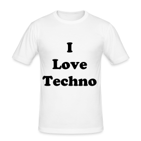 I Love Techno .. T-shirt Slim Fit