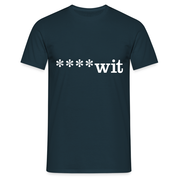 ****wit - Men's T-Shirt