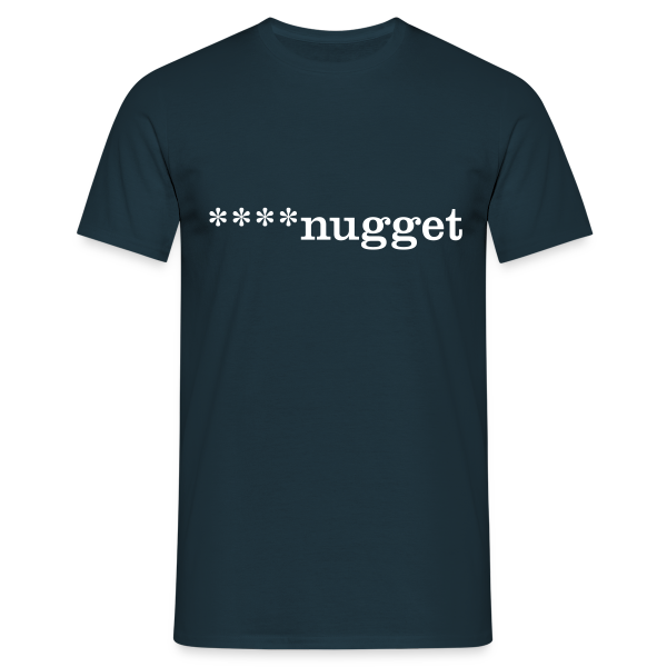 ****nugget - Men's T-Shirt