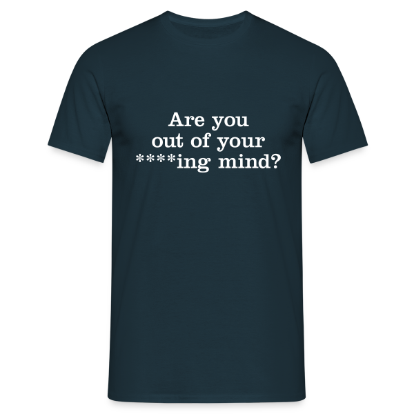 Are you... - Men's T-Shirt