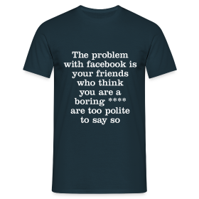 The problem with facebook - Men's T-Shirt - Men's T-Shirt