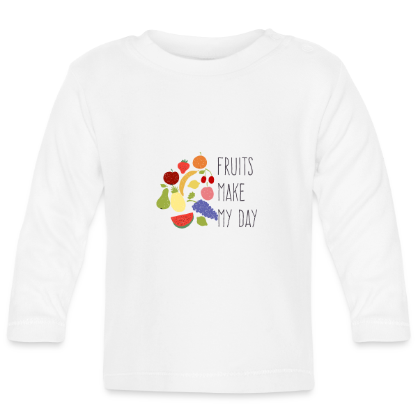 Fruits Make My Day - Baby Langarm T-Shirt
