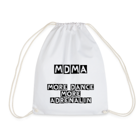 MDMA More Dance..Turnbeutel