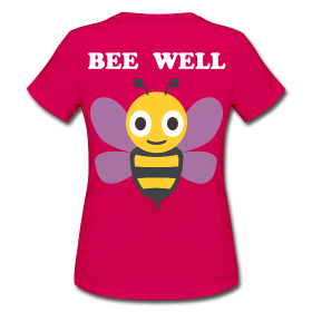 BEE WELL - Frauen T-Shirt