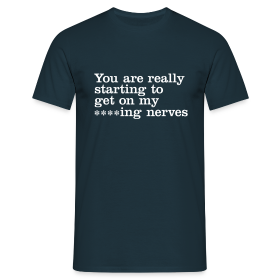 You are really... - Men's T-Shirt - Men's T-Shirt