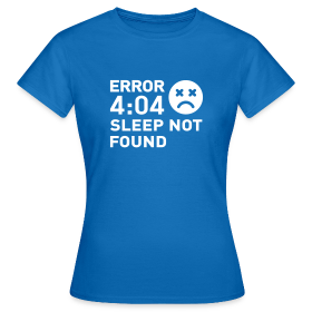 Error Sleep Not Found - Femme