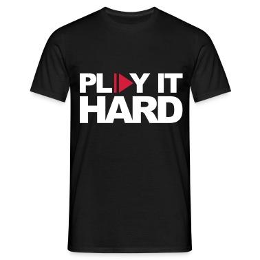 Black Play It Hard Men's T-Shirts