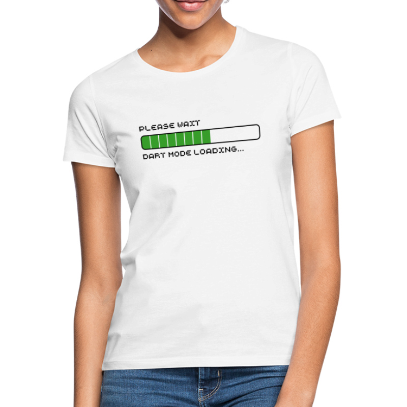 Dart Mode loading... - Frauen T-Shirt