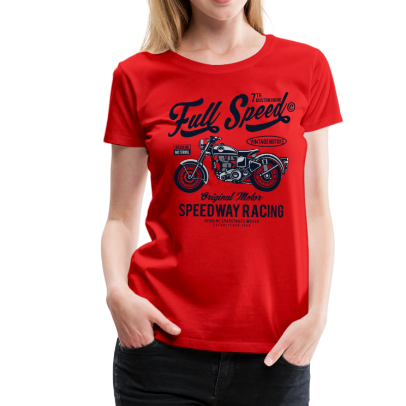 Ladies Premium - Full Speed Tshirt - Women's Premium T-Shirt