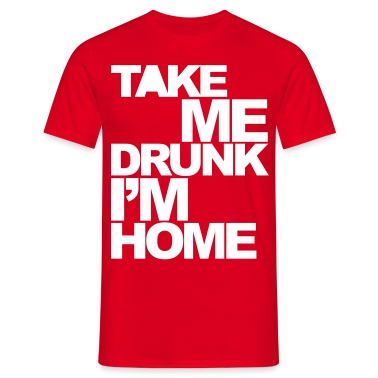 Rouge Take Me Drunk  T-shirts