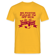 T-Shirts ~ Men's Standard T-Shirt ~ No Photos Please I'm Off Sick