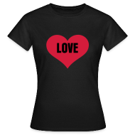 T-shirts ~ Vrouwen T-shirt ~ Love - Dames
