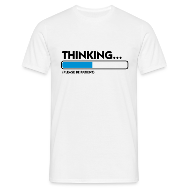 Blanc Thinking...please be patient (2c) T-shirts