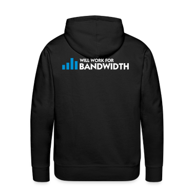 Black Will Work for Bandwidth (2c) Hoodies & Sweatshirts