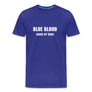 T-Shirts ~ Men's Premium T-Shirt ~ Blue blood