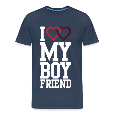 I love my Boyfriend T-Shirts